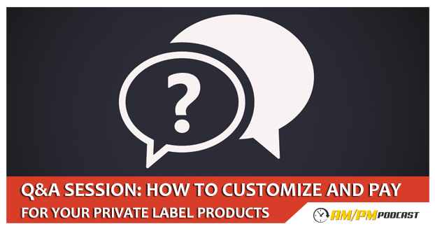 How To Customize and Pay For Your Private Label Products
