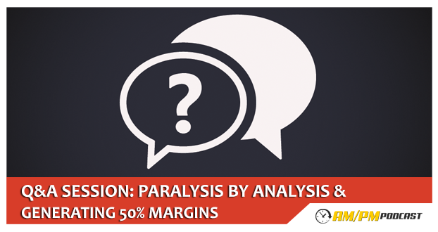 paralysis by analysis and sales margins