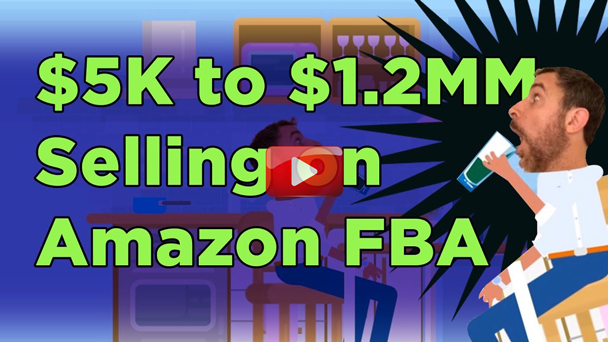 K to ,200,000 Selling on Amazon FBA – How to Sell on Amazon and Crush It! - EP127