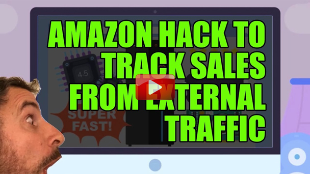 How To Track Sales From External Traffic Sources on Amazon FBA (and other clever hacks) - EP124