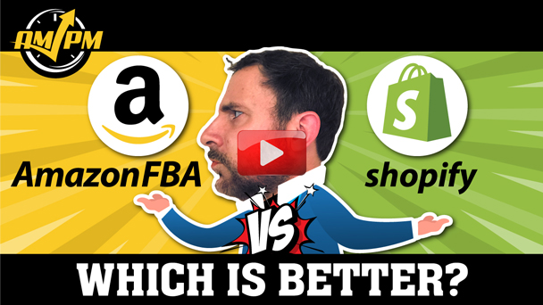 Amazon FBA VS. Shopify: Which Is Better - EP136