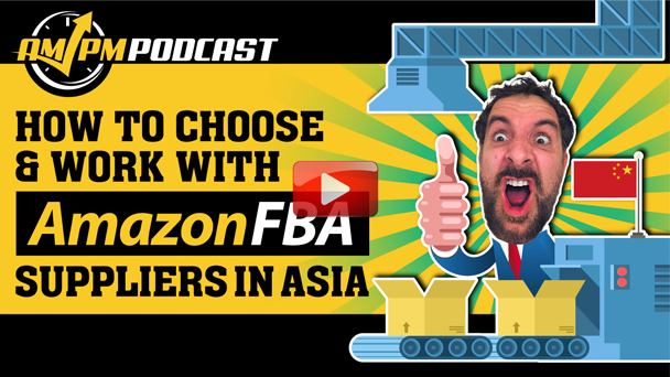How To Choose & Work With Suppliers In Asia - EP139