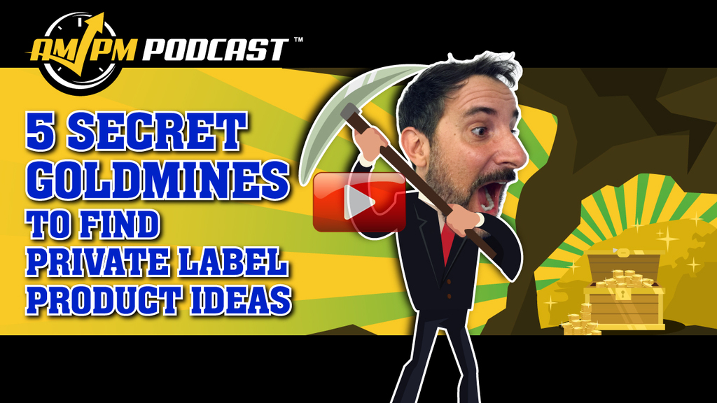 private label product ideas, ampm podcast, am pm podcast, ep 166, manny coats, tim jordan