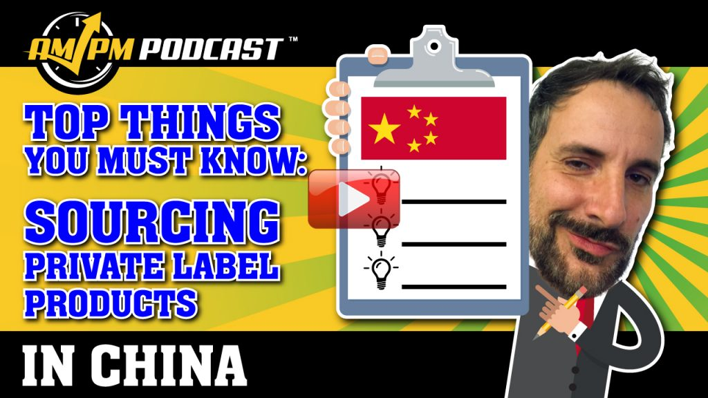 sourcing products in china, ampm podcast, am pm podcast, ampm podcast ep 168, manny coats, elena saris, product sourcing agent