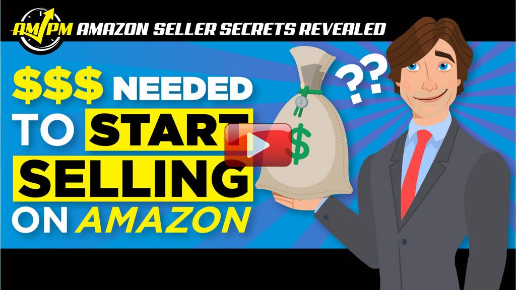capital needed to start selling on amazon, amazon seller secrets revealed, ampm podcast, am pm podcast, bare minimum capital needed to start selling on amazon, minimum capital needed to start selling on amazon, how much money do you need to start selling on amazon, how much money do i need to start selling on amazon, amazon business starting capital, cost of starting amazon business, cost of starting an amazon business, cost of selling on amazon, how much money do I need to start selling on amazon, how much money do you need to start selling on amazon, selling on amazon for beginners, how much money should I start with to sell on amazon, how much money should you start with to sell on amazon, how to start selling on amazon fba, starting an amazon fba business, starting an amazon fba business, starting an amazon business, manny coats