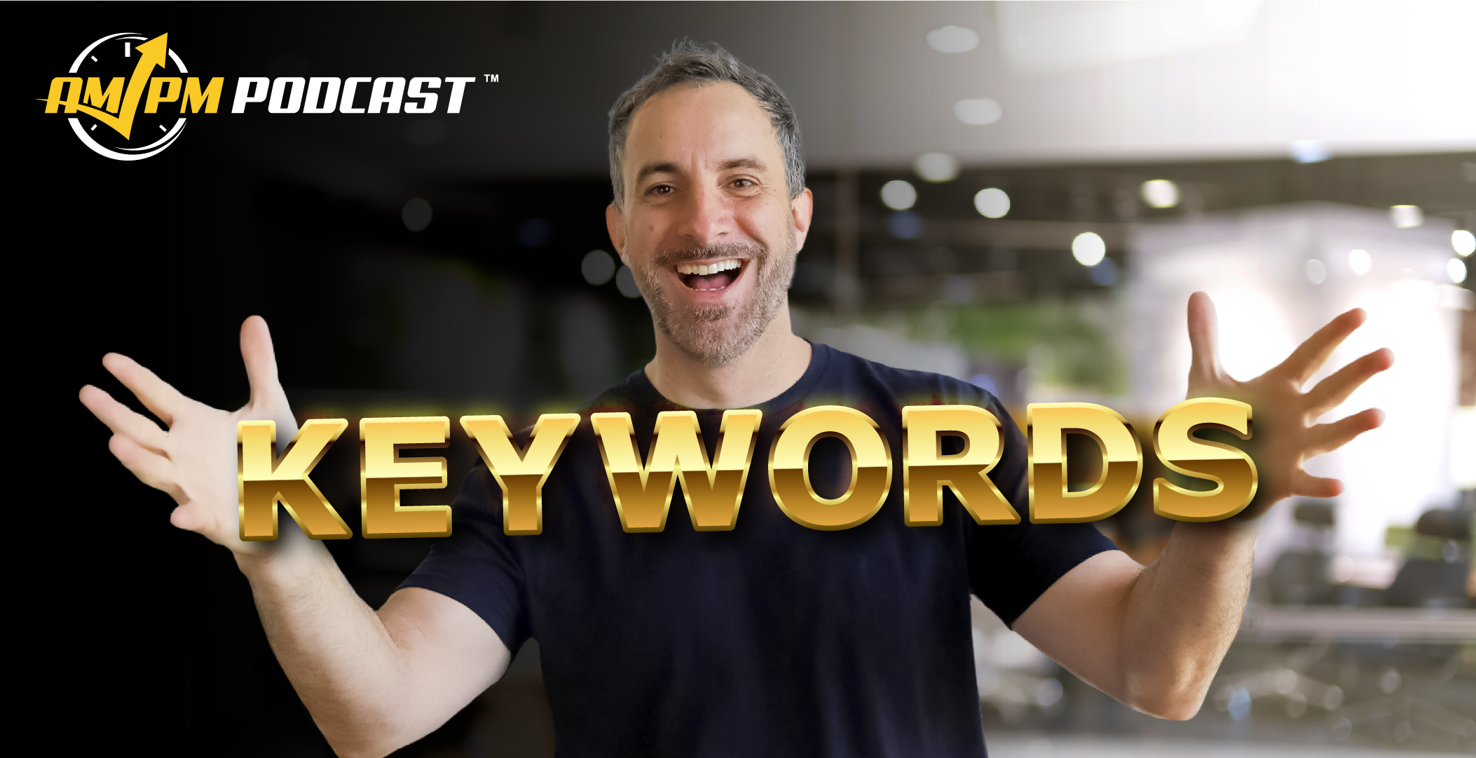 keyword research method, cerebro, ampm podcast, am pm podcast, ep 194